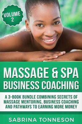 Massage & Spa Business Coaching by Sabrina Tonneson
