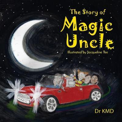 The Story of Magic Uncle by Dr KMD