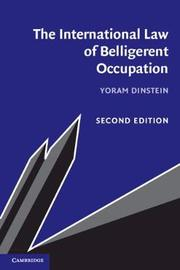 The International Law of Belligerent Occupation by Yoram Dinstein