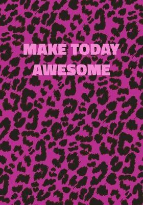 Make Today Awesome by Precious Notes