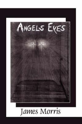Angels Eyes by James Morris image