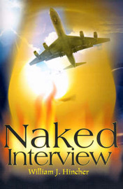 Naked Interview by William J. Hincher image