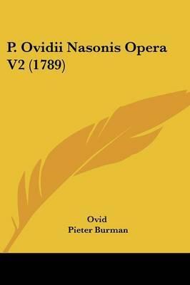 P. Ovidii Nasonis Opera V2 (1789) by Ovid image