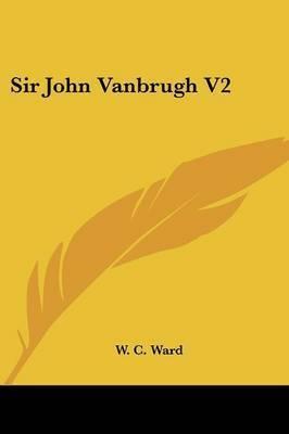 Sir John Vanbrugh V2