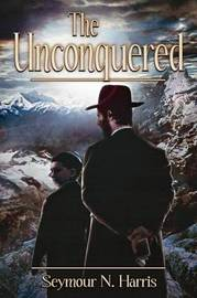 The Unconquered by Seymour N. Harris image