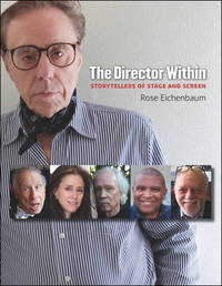 The Director Within by Rose Eichenbaum
