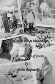 A Time Remembered by Arden Engmark
