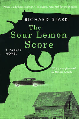 The Sour Lemon Score by Richard Stark