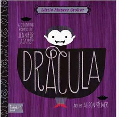 Little Master Stoker Dracula: A Counting Primer by Jennifer Adams