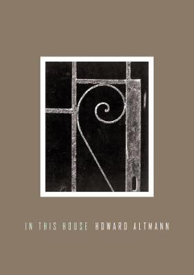In This House by Howard Altmann