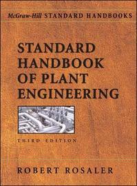 Standard Handbook of Plant Engineering by Robert Rosaler