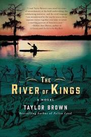 The River of Kings by Taylor Brown image