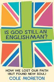 Is God Still An Englishman? by Cole Moreton image