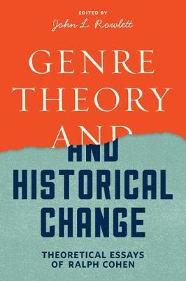 Genre Theory and Historical Change by Ralph Cohen