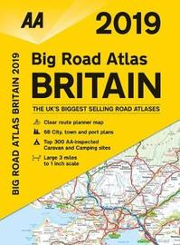 AA Big Road Atlas Britain 2019 by AA Publishing