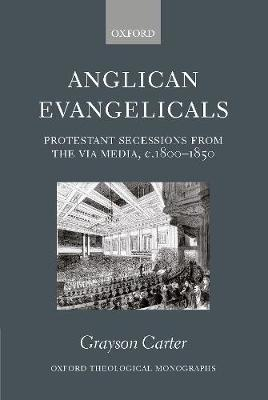 Anglican Evangelicals by Grayson Carter image