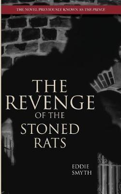 The Revenge of the Stoned Rats by Eddie Smyth image