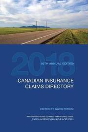 Canadian Insurance Claims Directory 2018 by Gwen Peroni