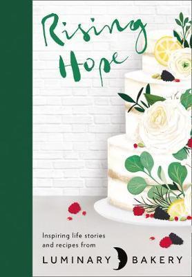 Rising Hope by Luminary Bakery