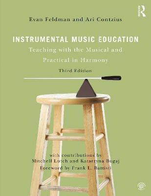 Instrumental Music Education by Evan Feldman