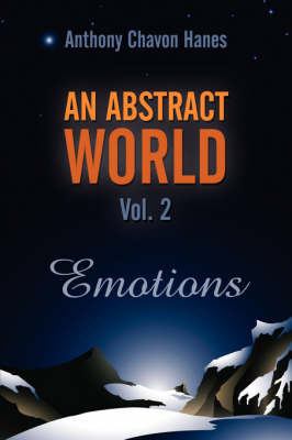 An Abstract World Vol. 2 by Anthony Chavon Hanes image