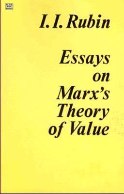 Essays on Marx's Theory of Value by Isaak I. Rubin