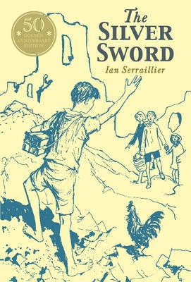 Silver Sword by Ian Serraillier