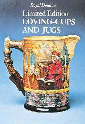 Royal Doulton Limited Edition Loving-cups and Jugs by Richard Dennis