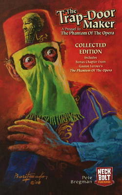 Trap-Door Maker: A Prequel to the 'Phantom of the Opera' by Pete Bregman