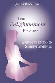 The Enlightenment Process by Judith Blackstone