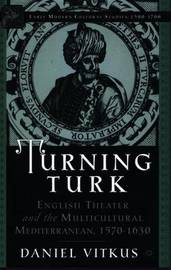 Turning Turk by Daniel J. Vitkus image
