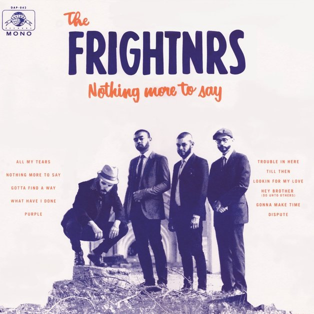 Nothing More To Say (Mono LP) by The Frightnrs