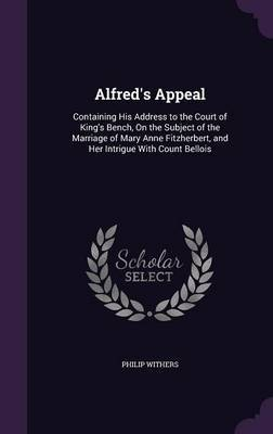 Alfred's Appeal by Philip Withers