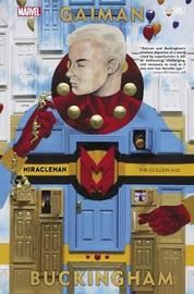 Miracleman By Gaiman & Buckingham Book 1: The Golden Age by Neil Gaiman