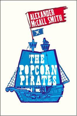 The Popcorn Pirates by Alexander McCall Smith image