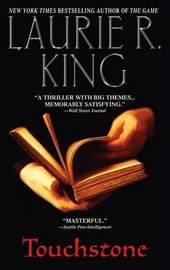 Touchstone by Laurie R King