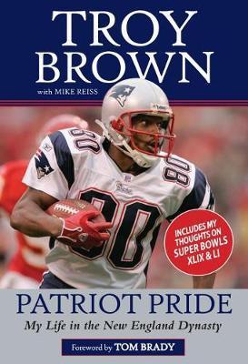 Patriot Pride by Troy Brown