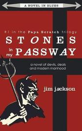 Stones in My Passway by Jim Jackson