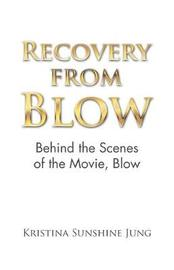Recovery from Blow by Kristina Sunshine Jung