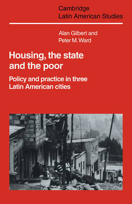 Housing, the State and the Poor by Alan Gilbert image