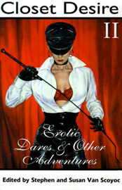 Closet Desire II: Erotic Dares and Other Adventures by Stephen Van Scoyoc image
