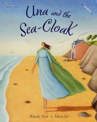 Una and the Sea Cloak by Malachy Doyle image