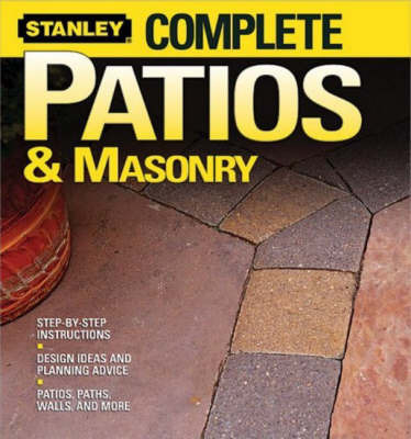 Complete Patios and Masonry by Stanley
