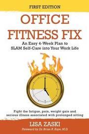 Office Fitness Fix by Lisa Zaski