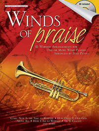 Winds of Praise: 12 Worship Arrangements for One or More Wind Players