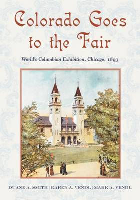 Colorado Goes to the Fair by Duane A Smith image
