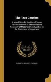 The Two Cousins by Elizabeth Sibthorpe Pinchard