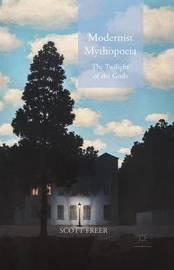Modernist Mythopoeia by Scott Freer