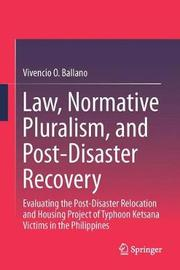 Law, Normative Pluralism, and Post-Disaster Recovery by Vivencio O. Ballano image