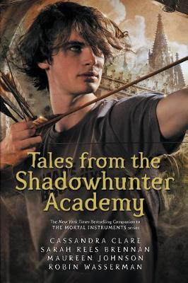 Tales from the Shadowhunter Academy by Cassandra Clare image